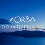 Zorba the Entrepreneur